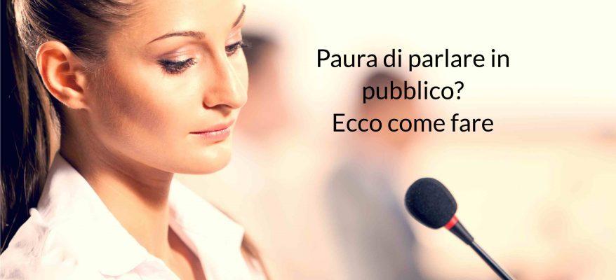 come superare la paura di parlare in pubblico